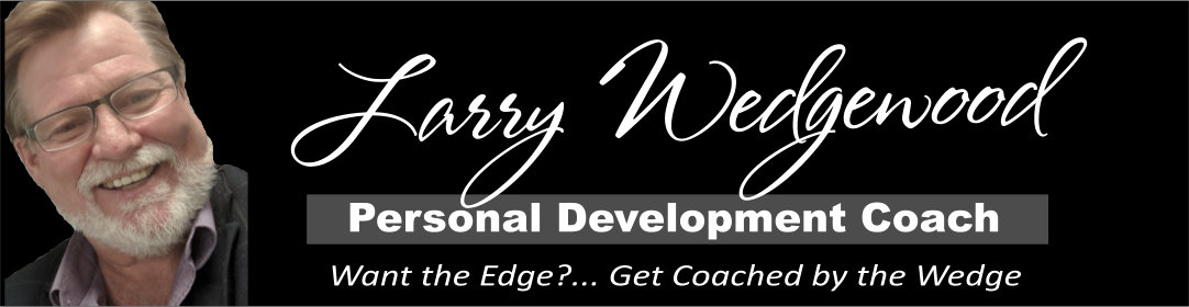 Larry Wedgewood Personal Development Coach